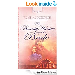 The Bounty Hunter And The Bride: Truly Yours Digital Edition (Truly Yours Digital Editions Book 731)