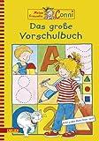 Conni Gelbe Reihe: Das große Vorschulbuch - Hanna Sörensen