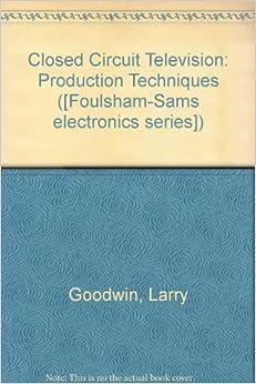 closed circuit television production techniques larry. Black Bedroom Furniture Sets. Home Design Ideas