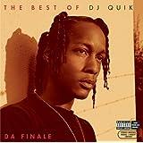 The Best of DJ Quik - Da Finale [Explicit]