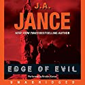 Edge of Evil Audiobook by J. A. Jance Narrated by Kristen Kairos