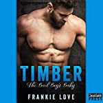 Timber: The Bad Boy's Baby | Frankie Love