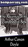 img - for The Adventure of the Cardboard Box (Illustrated) (His Last Bow Book 7) book / textbook / text book