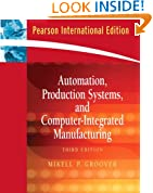 Automation, Production Systems, and Computer-Integrated Manufacturing-3rd Edition