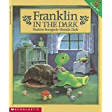 Franklin in the Dark ~ Paulette Bourgeois