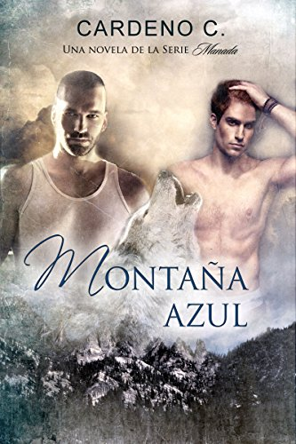 Montaña Azul (Pack Collections nº 1) (Spanish Edition), by Cardeno C.