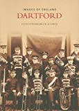 img - for Dartford (Archive Photographs) book / textbook / text book
