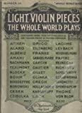 img - for Light Violin Pieces the Whole World Plays (Whole World, 20) book / textbook / text book