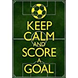 (13x19) Keep Calm and Score a Goal Soccer Poster