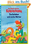 Der kleine Drache Kokosnuss - Buchsta...
