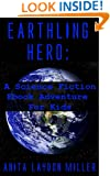 Earthling Hero: A Science Fiction Ebook Adventure for Kids