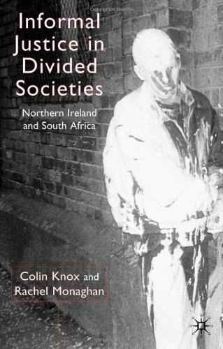 Informal Justice in Divided Societies: Northern Ireland and South Africa