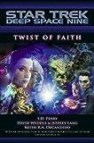 img - for Star Trek: Deep Space Nine: Twist of Faith book / textbook / text book