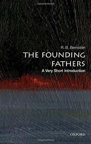 The Founding Fathers: A Very Short Introduction (Very Short Introductions)