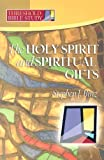 Threshold Bible Study: The Holy Spirit and Spiritual Gifts