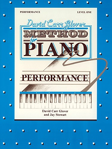David Carr Glover Method for Piano Performance: Level 1