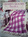 Granny Crochet Favorites (0806965401) by Leinhauser, Jean
