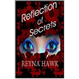 Reflection of Secrets (Valentine/Petrilo)