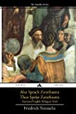 Also sprach Zarathustra/Thus Spoke Zarathustra: German/English Bilingual Text