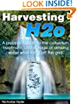 Harvesting H2o: A prepper's guide to...
