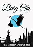 Baby City: An Inside Look into Labor & Delivery
