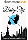 Baby City: An Inside Look into Labor & Delivery (English Edition)