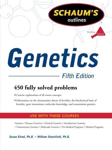 Schaum's Outline of Genetics, Fifth Edition (Schaum's Outlines)