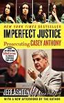 Imperfect Justice Updated Ed: Prosecu...
