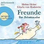 Freunde: Die Schatzsuche | Helme Heine,Gisela von Radowitz