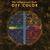 Nordic Off Colour by Billy Cobham (2013-09-27)