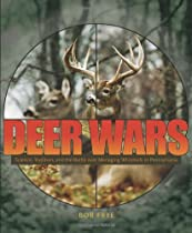 Deer Wars: Science, Tradition, and the Battle over Managing Whitetails in Pennsylvania (Keystone Books®)
