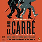The Looking Glass War (       UNABRIDGED) by John le Carré Narrated by Michael Jayston