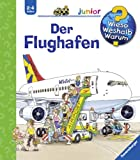 img - for Wieso? Weshalb? Warum?: Der Flughafen (German Edition) book / textbook / text book