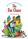 Sven Nordqvist The Fox Chase: The Adventures of Findus & Pettson