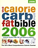Juliette Kellow The Calorie Carb and Fat Bible 2006