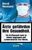 Ärzte gefährden Ihre Gesundheit.: Ein Arztbesuch kann zu einem langsamen und schmerzhaften Tod führen.