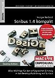 Scribus 1.4 kompakt (Desktop.Editon)