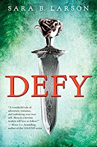 Defy by Sara B. Larson ebook deal