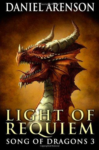 Light of Requiem: Song of Dragons, Book 3