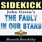 The Fault in Our Stars: by John Green - Sidekick |  BookBuddy