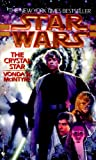 img - for The Crystal Star: Star Wars (Star Wars - Legends) book / textbook / text book