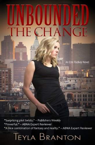 The Change (Unbounded) by Teyla Branton