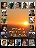 Women Who Light the Dark