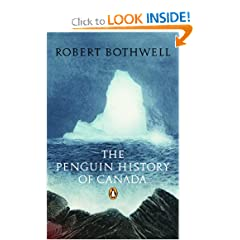 The Penguin History of Canada by Robert Bothwell