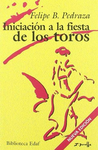 INICIACION A LA FIESTA DE LOS TOROS