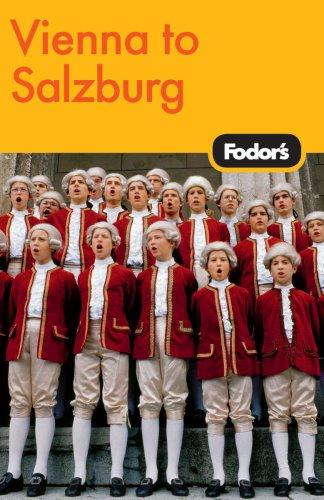 Fodor's Vienna to Salzburg, 3rd ed.