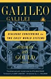 Dialogue Concerning the Two Chief World Systems: Ptolemaic and Copernican (037575766X) by Galileo Galilei