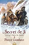 Le Secret de Ji, Tome 3 : L'ombre des anciens  par Grimbert