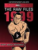 The Raw Files: 1999