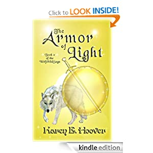 The Armor of Light (The Wolfchild Saga)